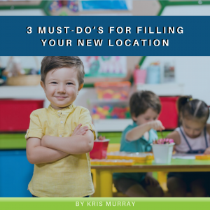 3 Must-Do's for Filling Your New Location