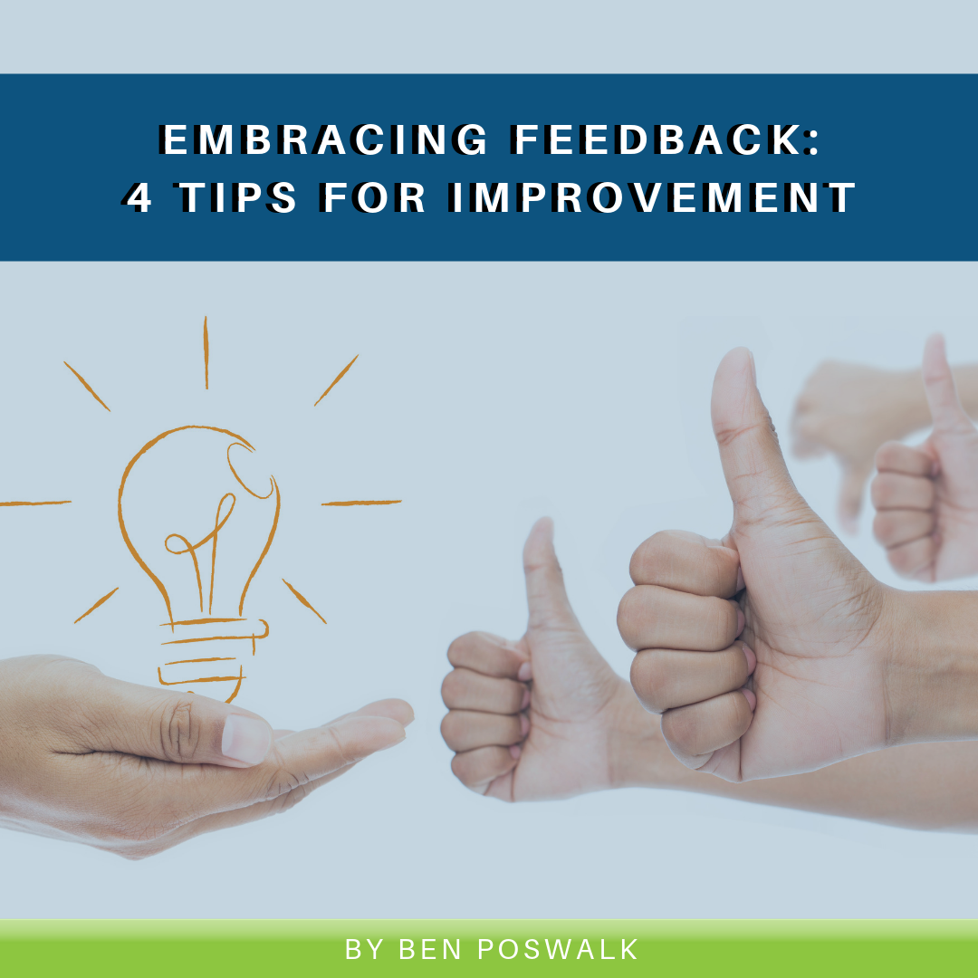 Read more about the article Embracing Feedback: 4 Tips for Improvement