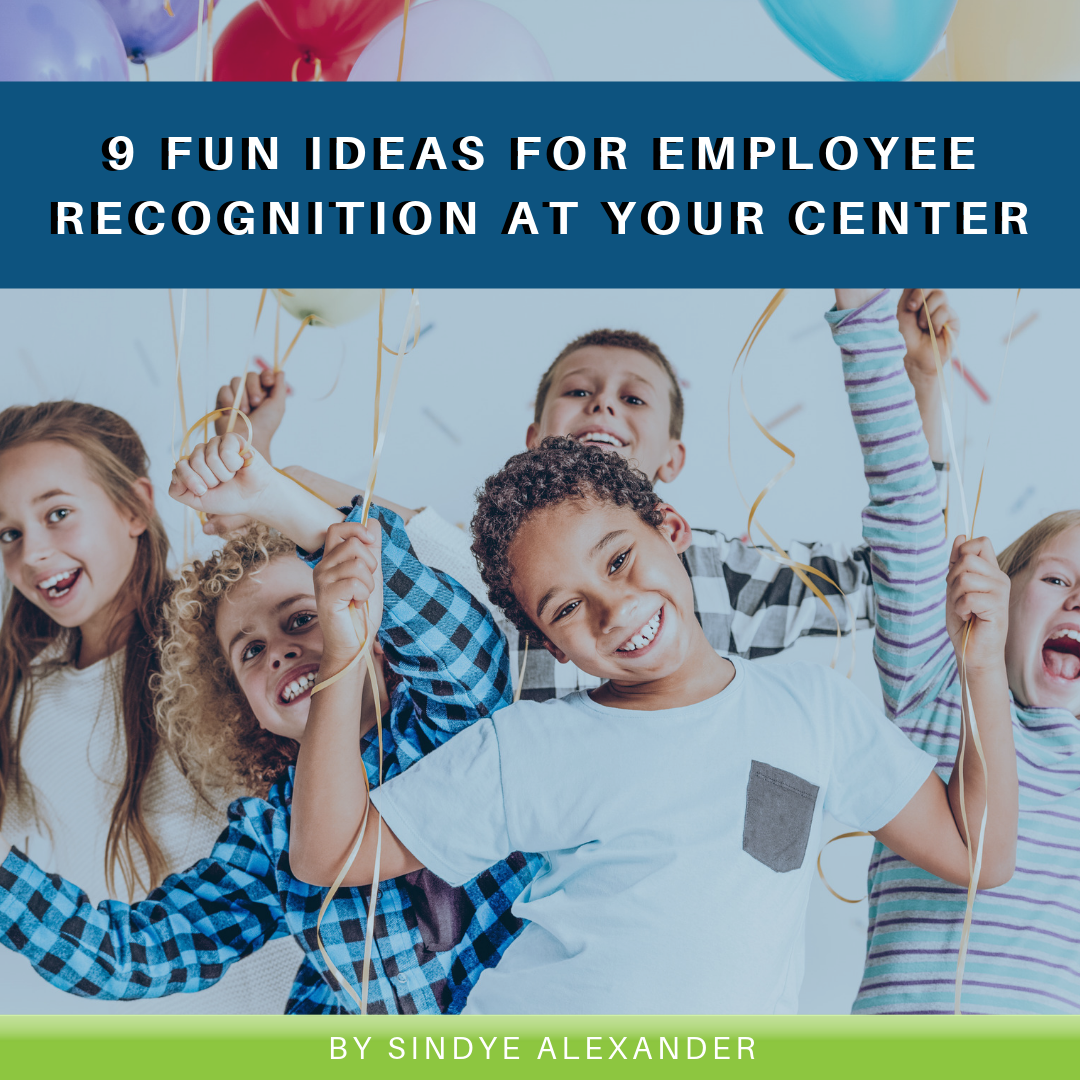 9 Fun Ideas for Employee Recognition at your Center