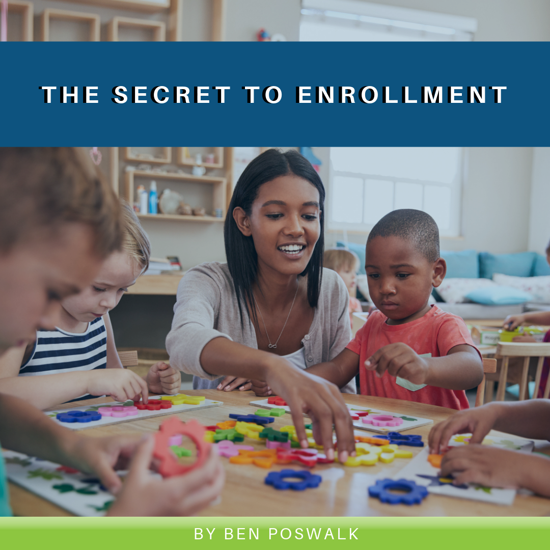 Read more about the article The Secret to Enrollment
