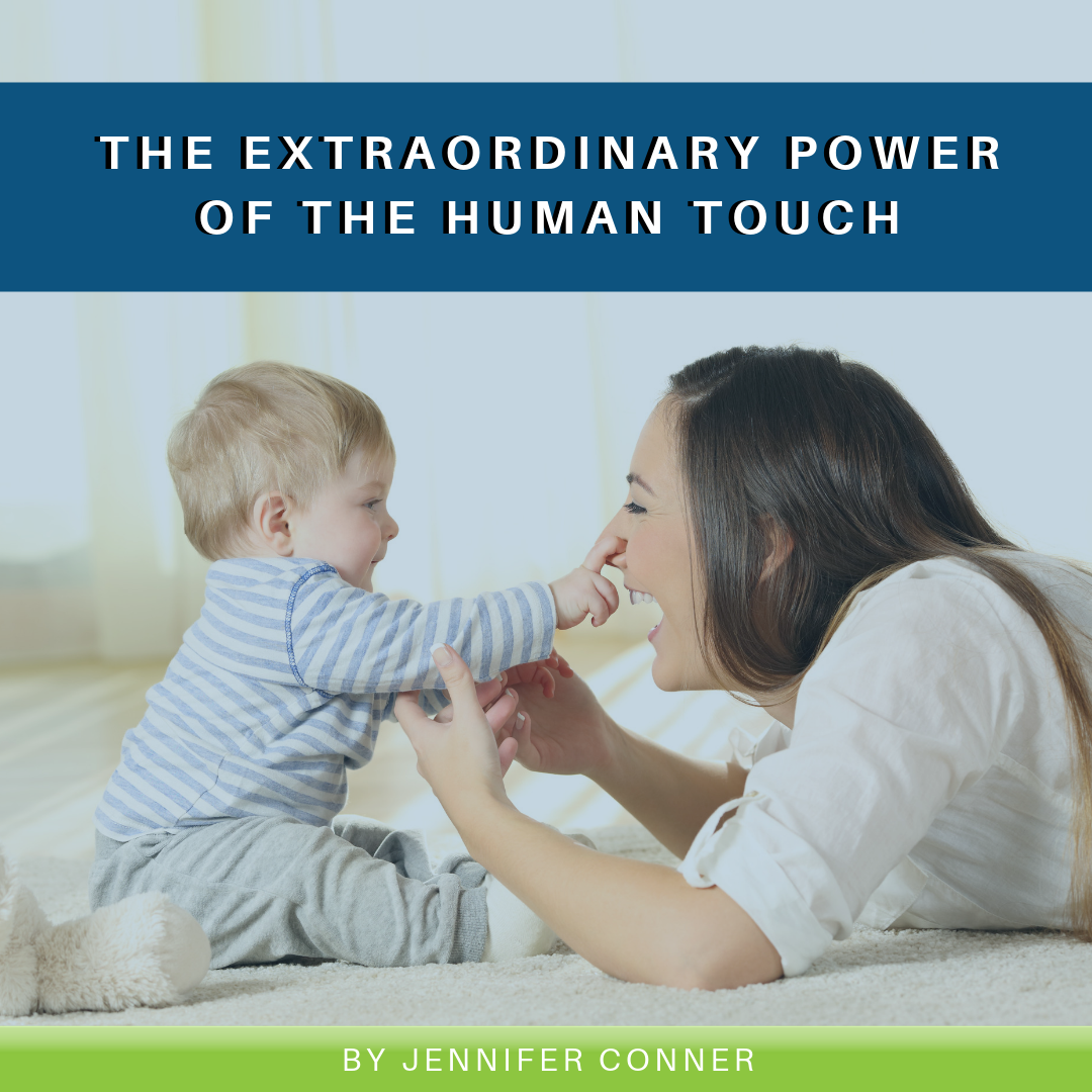 The Extraordinary Power of The Human Touch