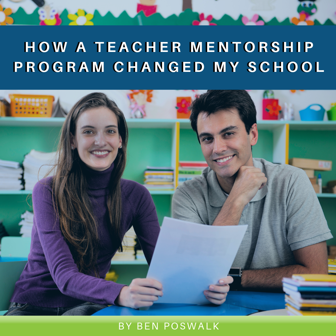 Read more about the article How a Teacher Mentorship Program Changed My School