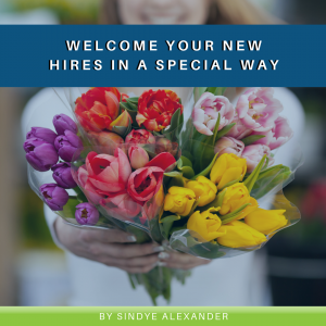 Read more about the article Welcome Your New Hires in a Special Way