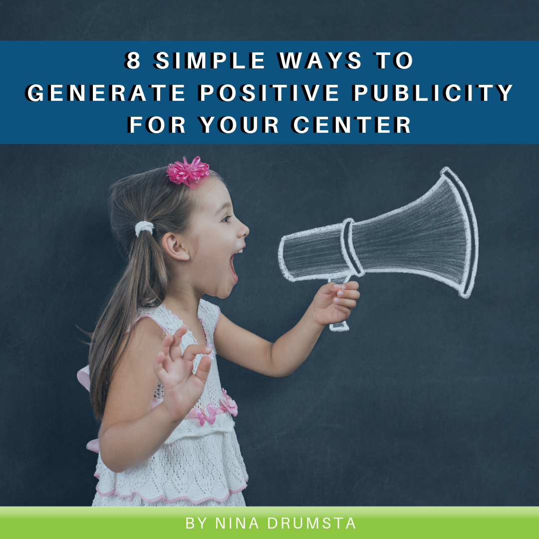 Read more about the article 8 Simple Ways to Generate Positive Publicity for Your Center
