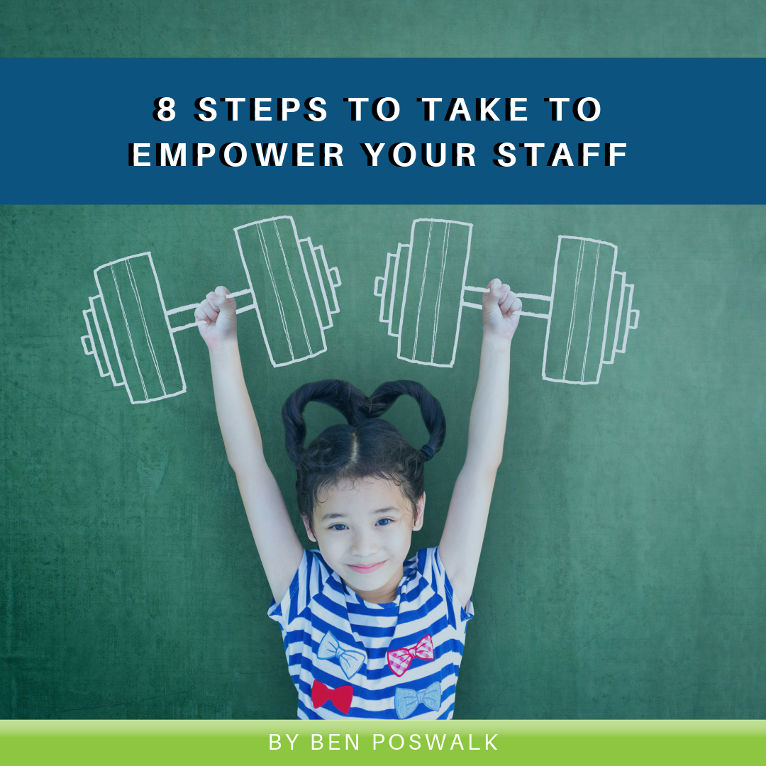 Read more about the article 8 Steps to Take to Empower Your Staff