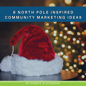 9 North Pole Inspired Community Marketing Ideas
