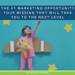 The #1 Opportunity in Marketing Everyone is Missing That Will Take You to the Next Level
