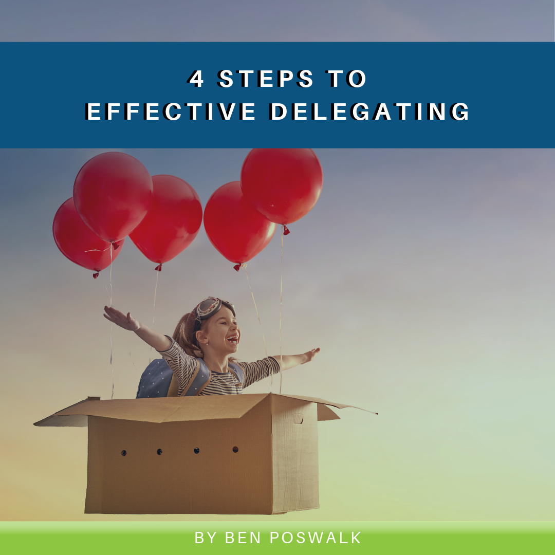 Read more about the article 4 Steps to Effective Delegating