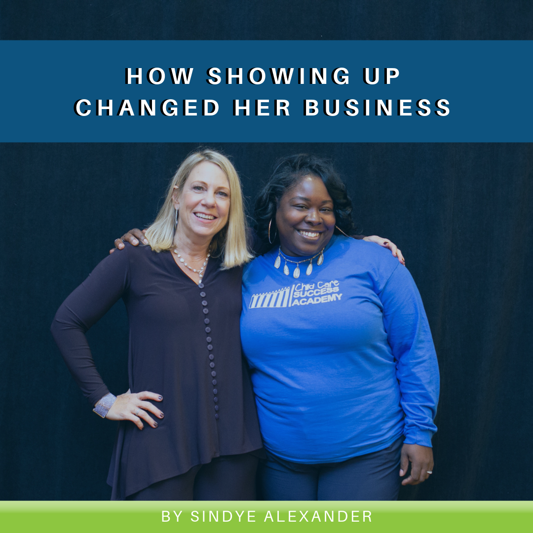 How Showing Up Changed Her Business