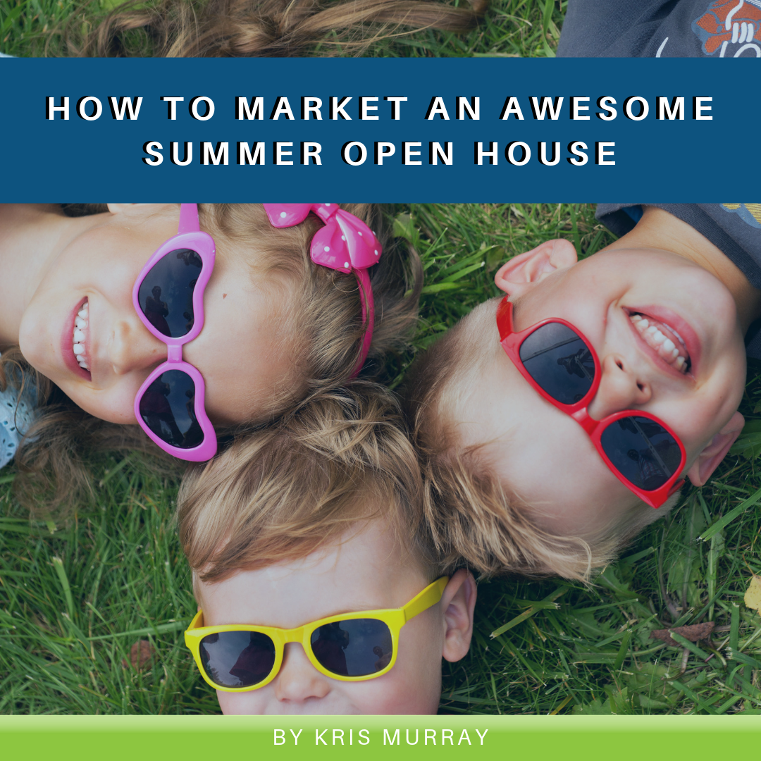 Read more about the article How to Market an Awesome Summer Open House