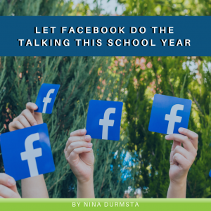 Read more about the article Let Facebook Do the Talking This School Year