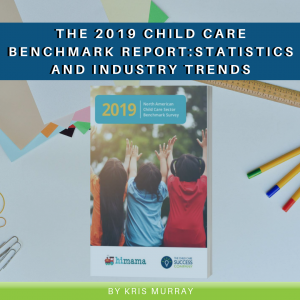 Read more about the article The 2019 Child Care Benchmark Report: Statistics and Industry Trends