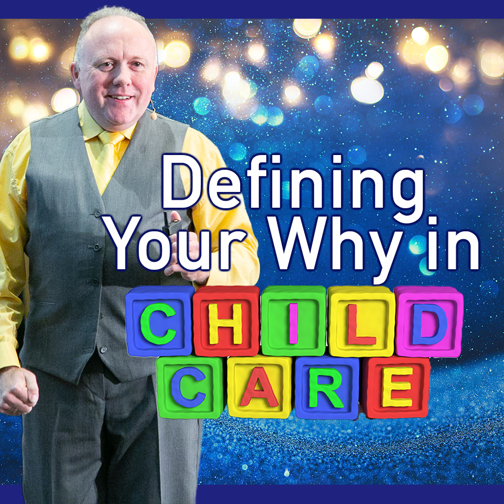 Read more about the article Defining Your Why in Child Care