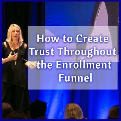 Read more about the article How to Create Trust Throughout the Enrollment Funnel