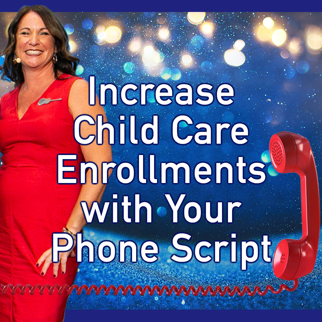 Read more about the article Increase Child Care Enrollments with Your Phone Script