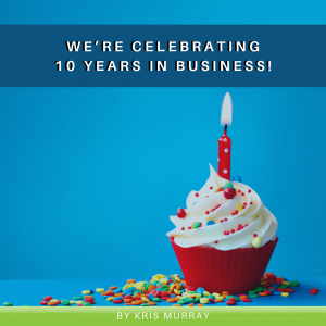 We're Celebrating 10 Years in Business!