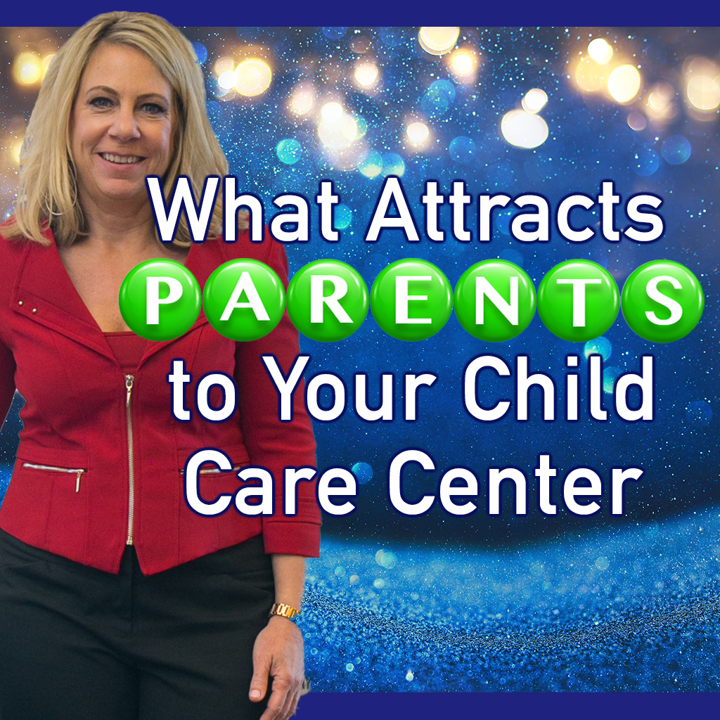 Read more about the article What Attracts Parents to Your Child Care Center