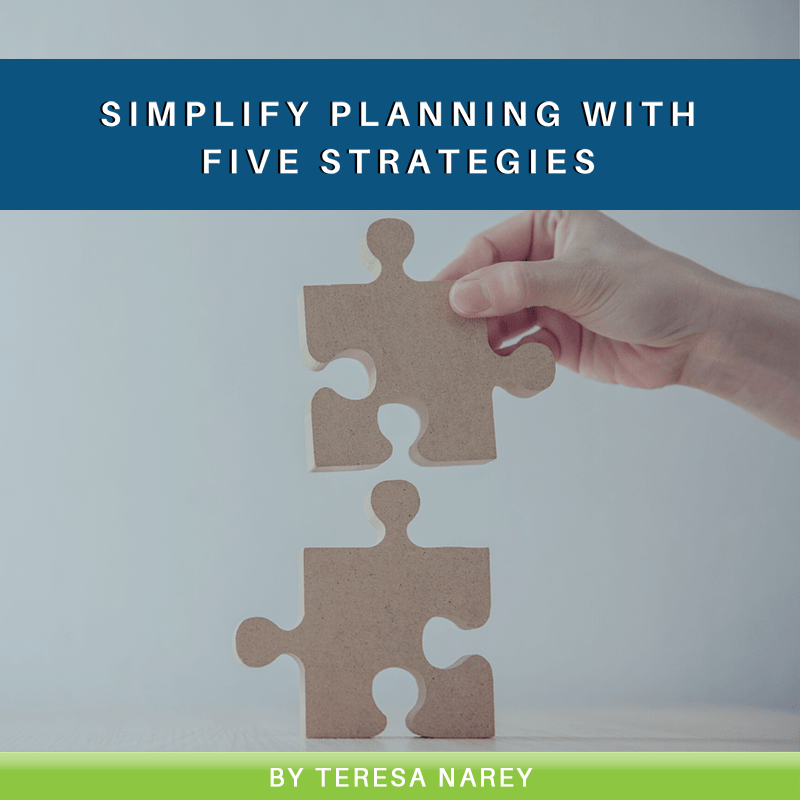 Simplify Planning with Five Strategies