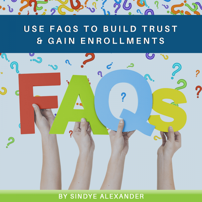 Using FAQs to Build Trust and Gain Enrollments