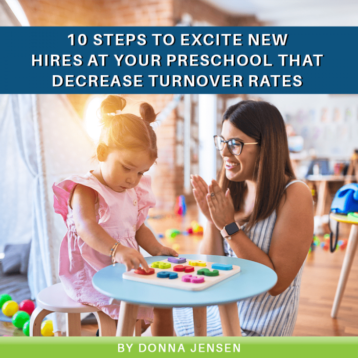 10 Steps to Excite New Hires At Your Preschool That Decrease Turnover Rates