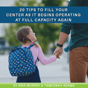 Read more about the article 20 Tips to Fill Your Empty Spaces As Your Center Begins Operating at Full Capacity Again