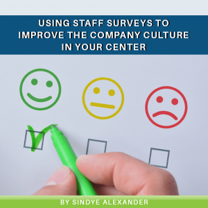 Read more about the article Using Staff Surveys to Improve the Company Culture in Your Center