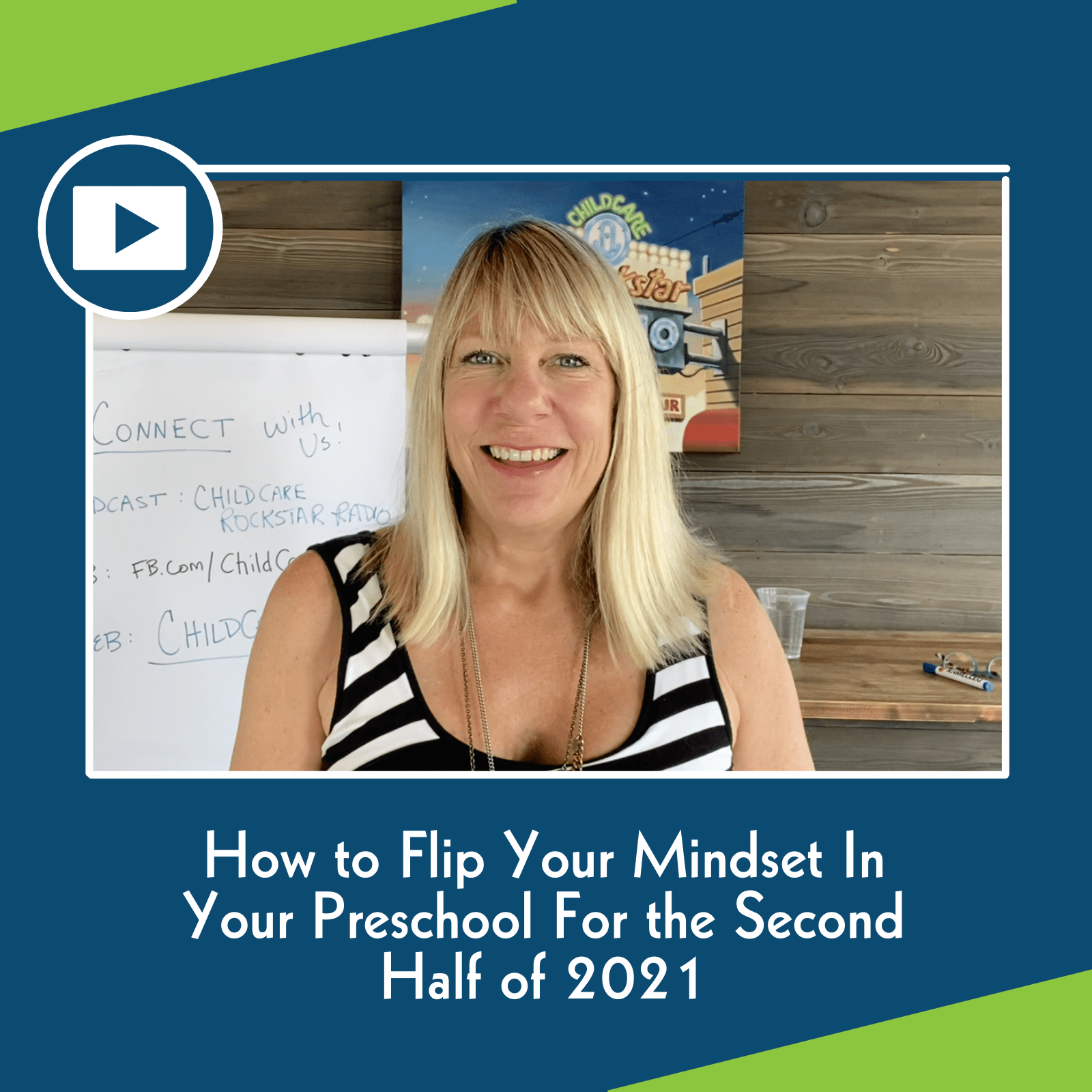 How to Flip Your Mindset In Your Preschool For the Second Half of 2021