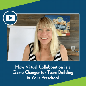 Read more about the article How Virtual Collaboration is a Game Changer for Team Building in Your Preschool